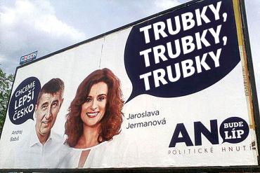 Billboard Babiš dálnice dálnice dálnice trubky